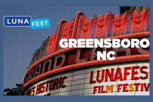 Lunafest 2018 Film Festival [EVENT] @ Hirsch Center at Revolution Mill | Greensboro | North Carolina | United States