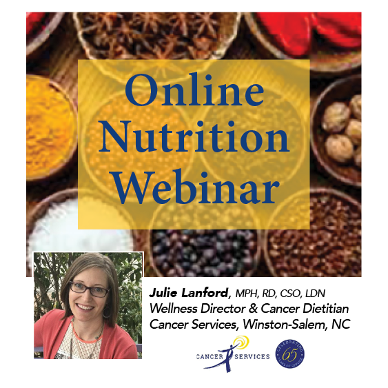 Online Nutrition Webinar with Cancer Dietitian Julie Lanford